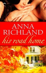 his road home by anna richland