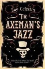 axemans jazz by ray celestin