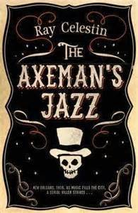 axemans jazz by ray celestin