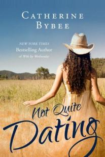 not quite dating by catherine bybee