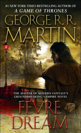 fevre dream by george rr martin