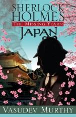 sherlock holmes the missing years japan by vasudev murthy