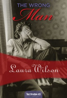wrong man by laura wilson
