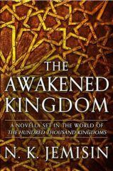 awakened kingdom by nk jemisin