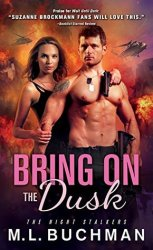 bring on the dusk by ml buchman