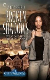 broken shadows by aj larrieu