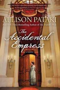 accidental empress by allison pataki