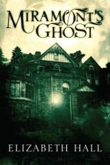 miramont's ghost by elizabeth hall