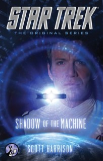 star trek original series shadow of the machine by scott harrison