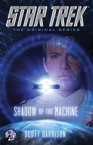 star trek original series shadow of the machine by scott harrison