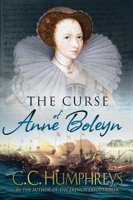 curse of anne boleyn by cc humphreys