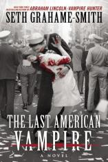 last american vampire by seth graham smith
