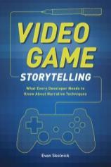 video game storytelling by evan skolnick