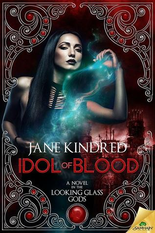 idol of blood by jane kindred