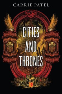 cities and thrones by carrie patel