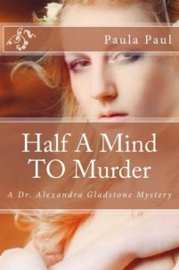 half a mind to murder by paula paul