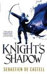 knights shadow by sebastien de castell