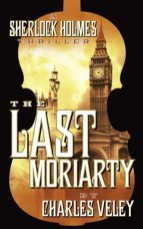 last moriarty by charles veley