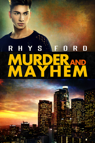 murder and mayhem by rhys ford
