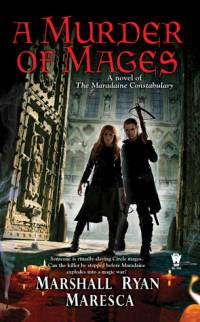 murder of mages by Marshall ryan maresca