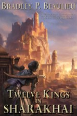twelve kings in sharakhai by bradley p beaulieu