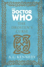 doctor who the drostens curse by al kennedy