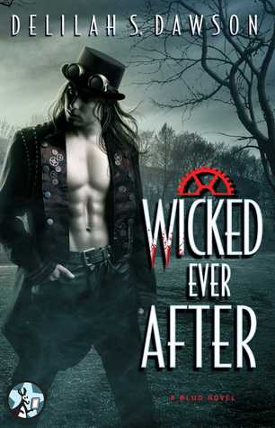wicked ever after by delilah s dawson