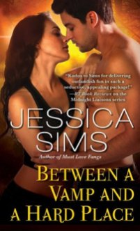 between a vamp and a hard place by jessica sims