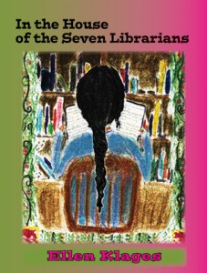 in the house of the seven librarians by ellen klages