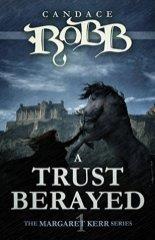 trust betrayed by margaret kerr
