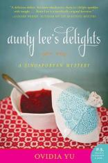 aunty lees delights by ovidia yu