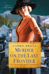 murder on the last frontier by cathy pegau