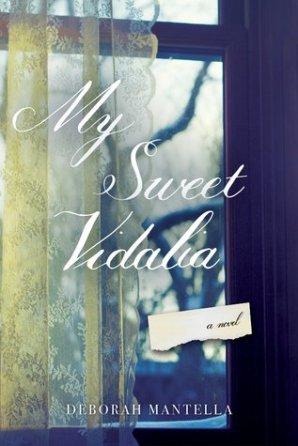 my sweet vidalia by deborah mantella