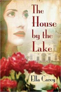 house by the lake by ella carey