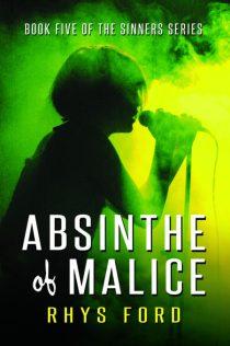 absinthe of malice by rhys ford