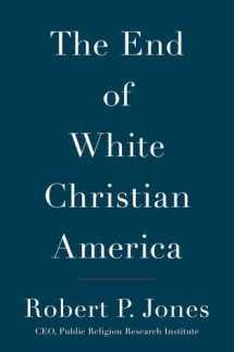 end of white christian america by robert p jones