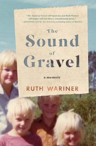 sound of gravel by ruth wariner