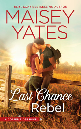last chance rebel by maisey yates