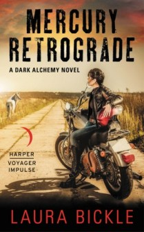 mercury retrograde by laura bickle