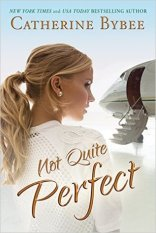not quite perfect by catherine bybee