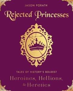 rejected princesses by jason porath