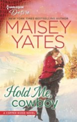 hold me cowboy by maisey yates