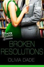broken resolutions by olivia dade