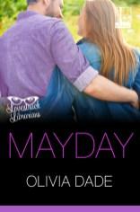 mayday by olivia dade