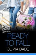 ready to fall by olivia dade