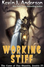 working stiff by kevin j anderson