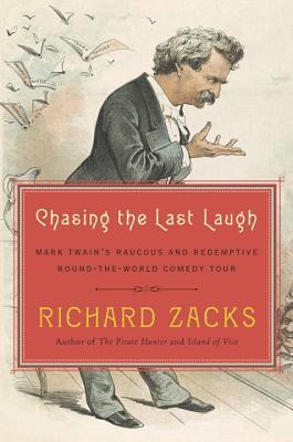 chasing the last laugh by richard zacks