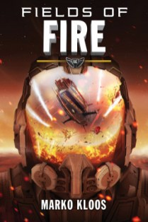 fields of fire by marko kloos