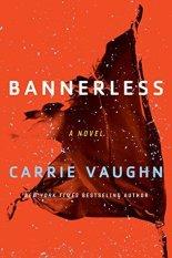 bannerless by carrie vaughn