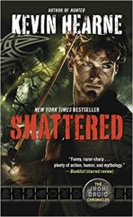 shattered by kevin hearne
